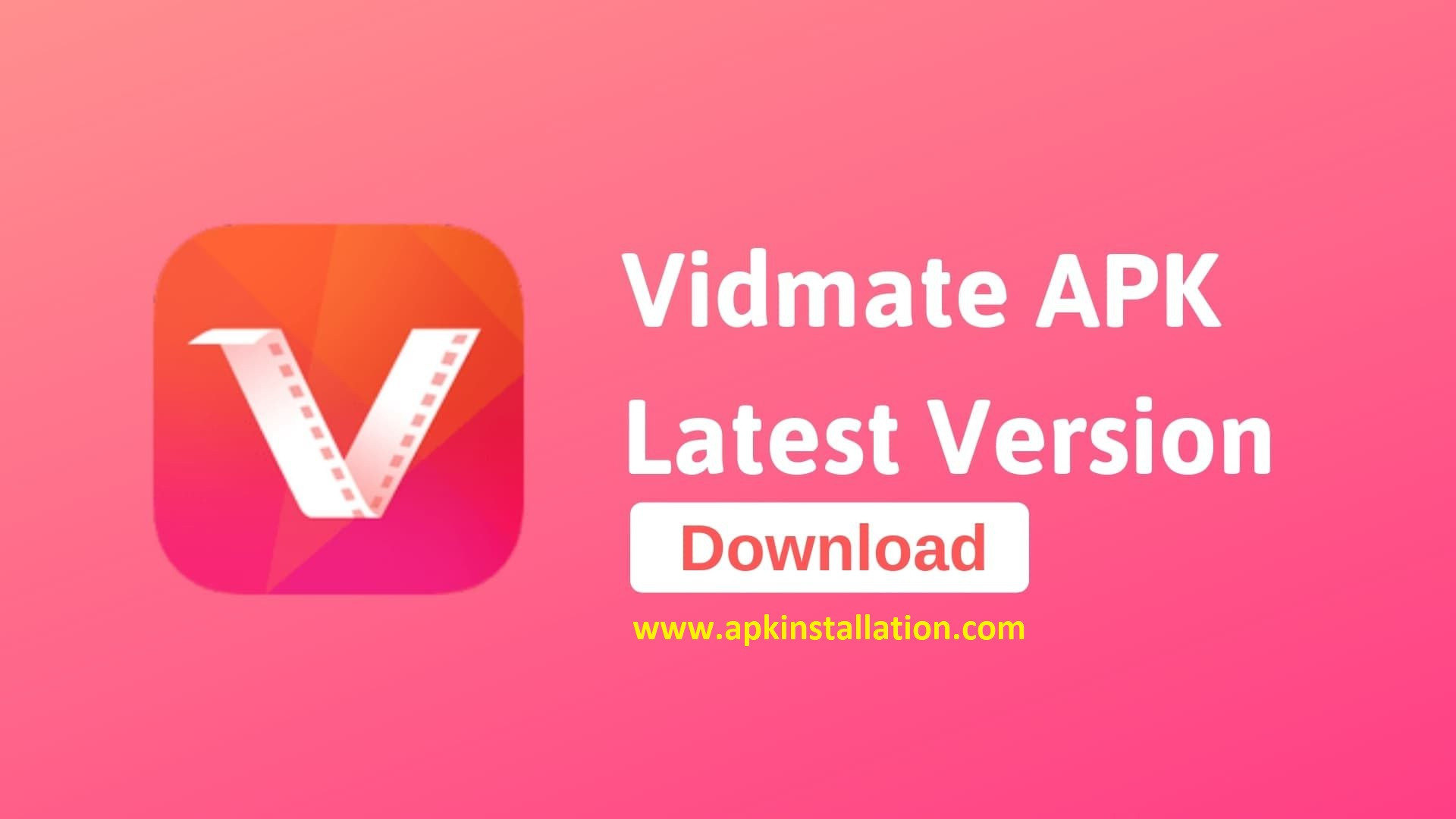 VidMate APP Free Download FOR ANDROID - Apk Installation