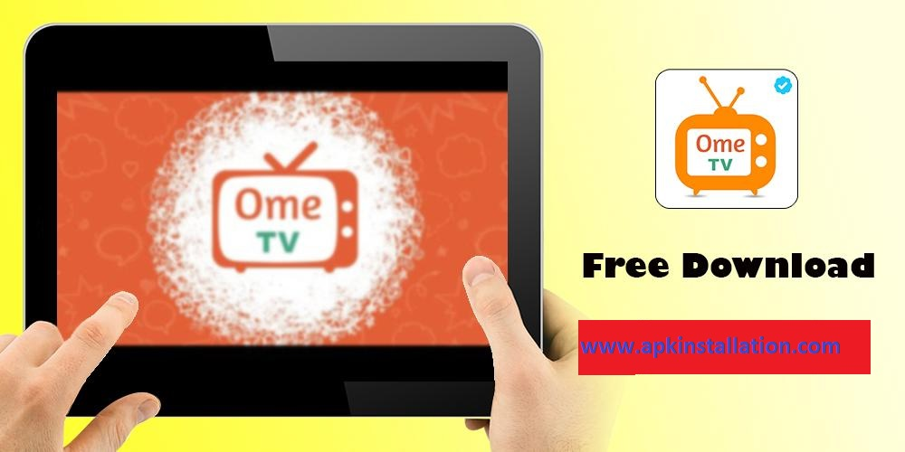 OME TV APP FREE DOWNLOAD