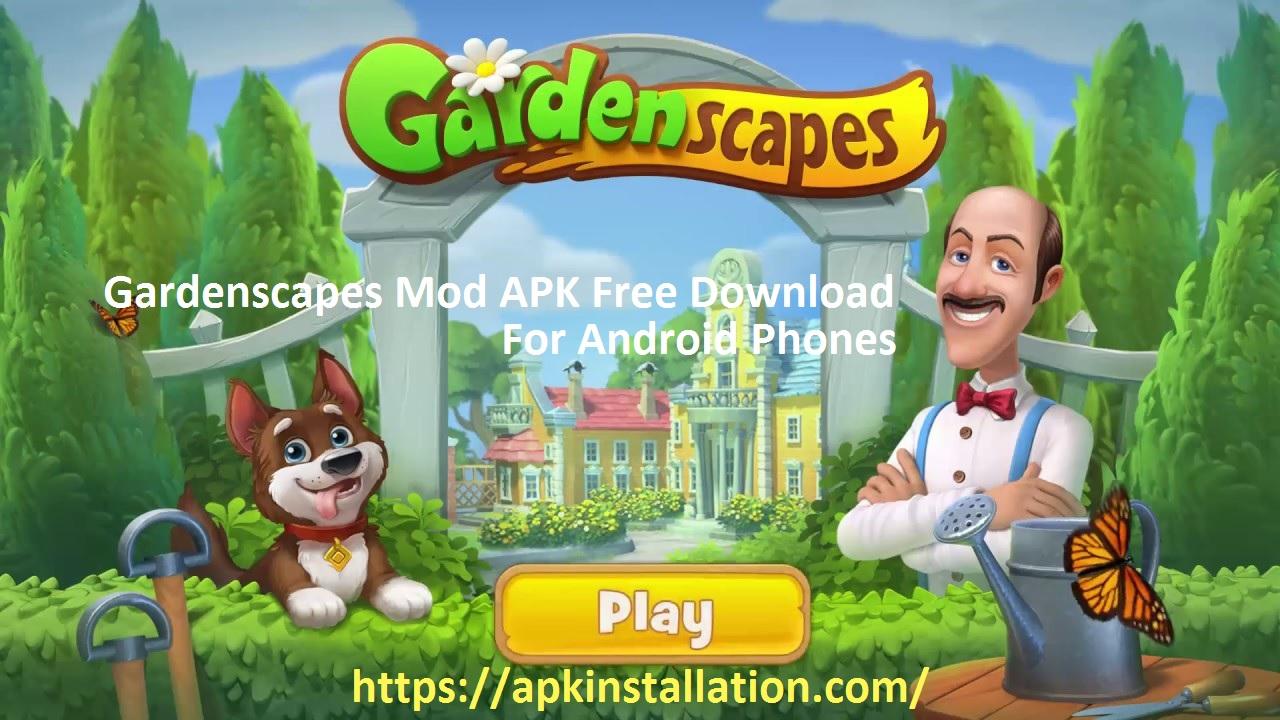 Gardenscapes MOD APK 2021
