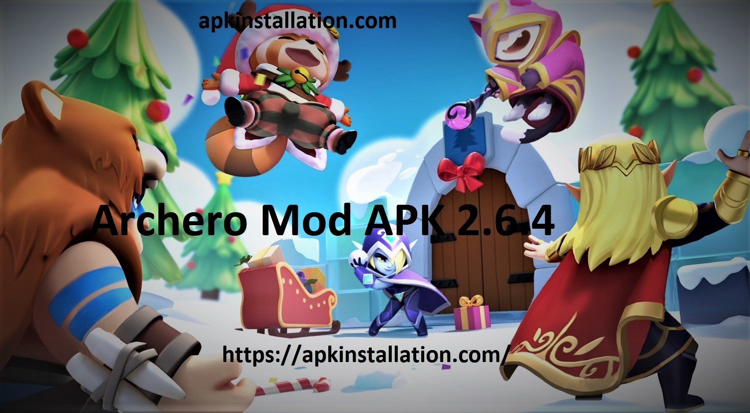 Archero Mod APK 2.6.4 Download