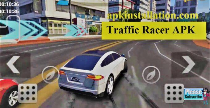 Traffic racer APK DOWNLOAD (2021)Latest version