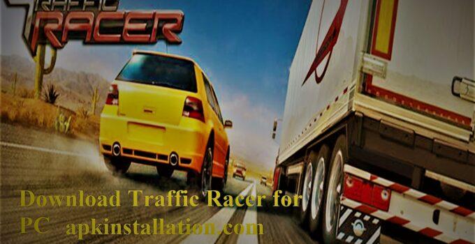 traffic racer for pc Mod APK